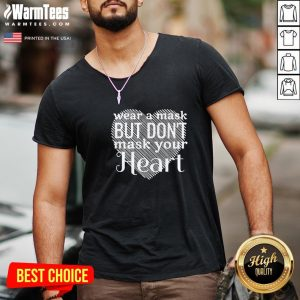 Happy Wear A Mask But Don't Mask Your Heart V-neck - Design By Warmtees.com