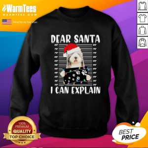 Hot Bearded Collie Dear Santa I Can Explain Christmas Sweater Sweatshirt - Design By Warmtees.com