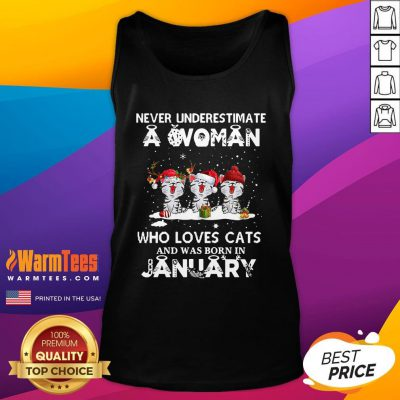 Hot Never Underestimate A Woman Who Loves Cats Santa And Was Born In January Tank Top - Design By Warmtees.com