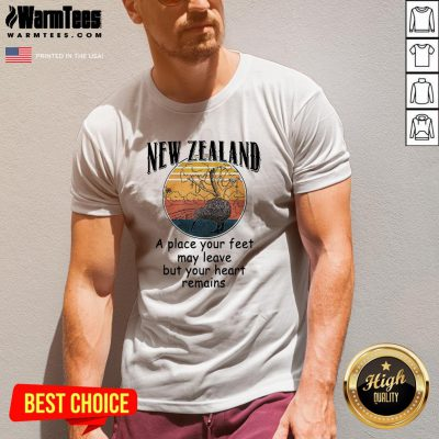 Hot New Zealand A Place Your Feet May Leave But Your Heart Remains Vintage V-neck - Design By Warmtees.com