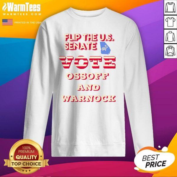 Lovely Ossoff Warnock Vote Georgia Flip US Senate Sweatshirt - Design By Warmtees.com