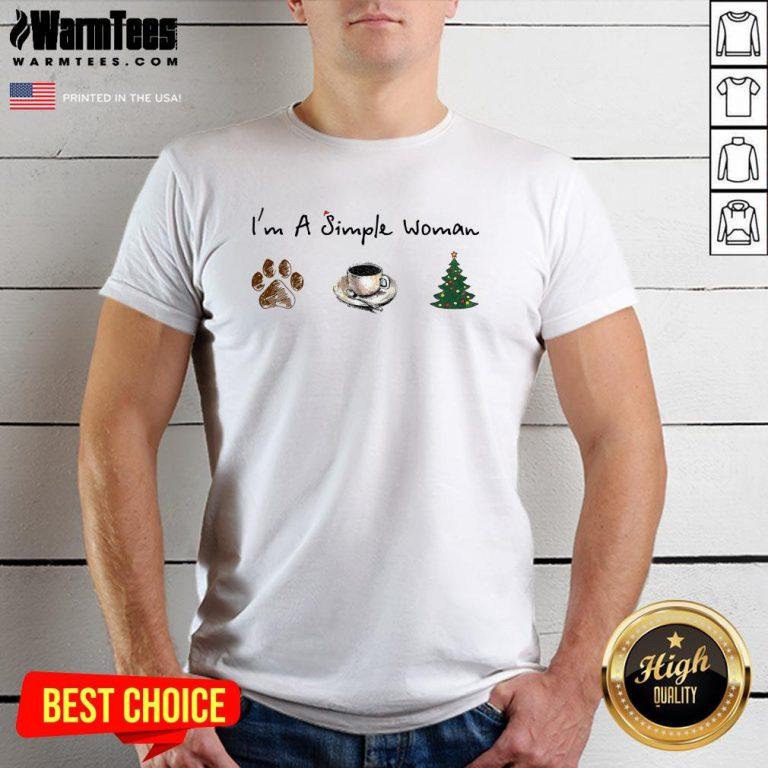 Nice I'm A Simple Woman Dog Paw Coffee And Tree Christmas Shirt - Design By Warmtees.com