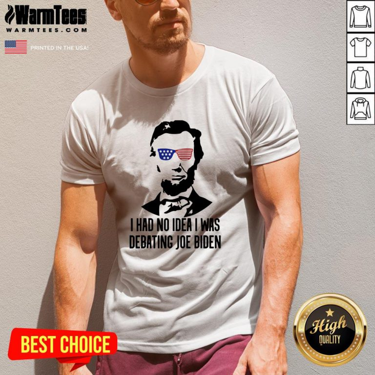 Official Abraham Lincoln I Had No Idea Was Debating Joe Biden V-neck - Design By Warmtees.com