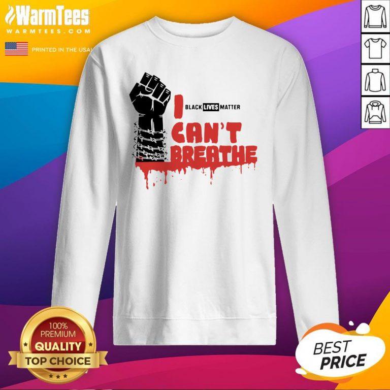 Official Black Lives Matter Cant Breathe Sweatshirt - Design By Warmtees.com