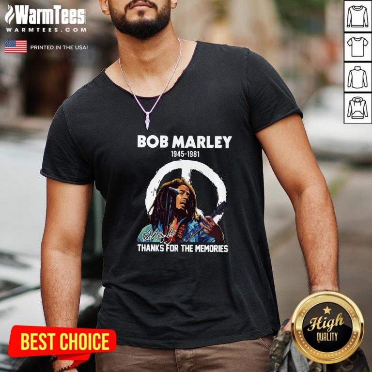 Perfect Bob Marley 1945 1981 Thanks For The Memories Signature V-neck - Design By Warmtees.com