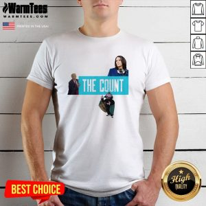 Premium The Count Our New President 2021 Shirt - Design By Warmtees.com