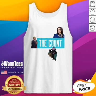 Premium The Count Our New President 2021 Tank Top - Design By Warmtees.com