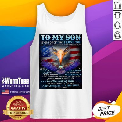 Pretty Dragon To My Son Never Forget That I Love You I Hope You Believe In Yourself As Much As I Believe In You Tank Top