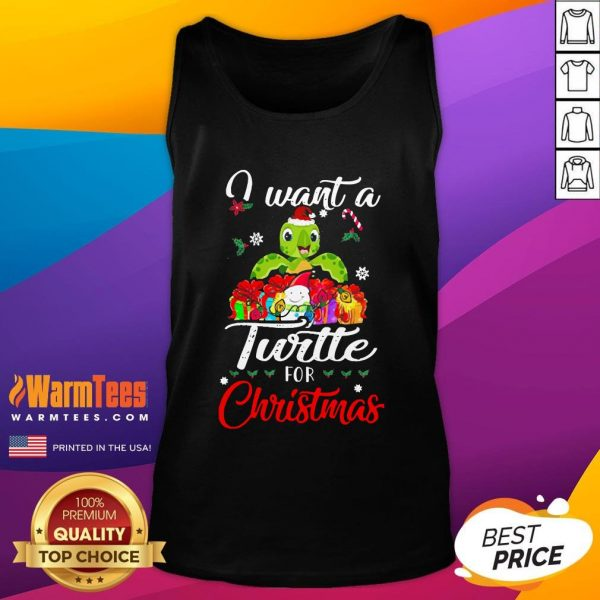 Pretty I Want A Turtle For Christmas Tank Top - Design By Thelasttees.com
