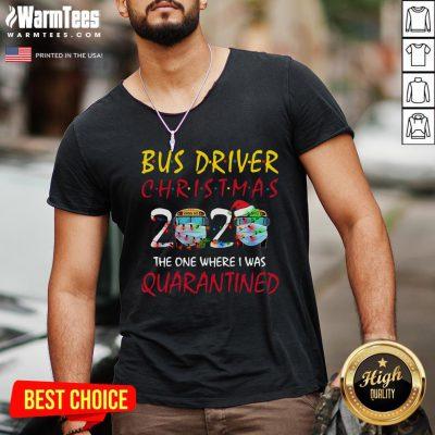 Pro Bus Driver Christmas 2020 The One Where I Was Quarantined V-neck - Design By Warmtees.com
