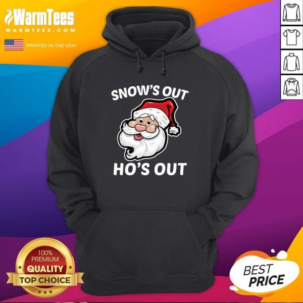 Wonderful Santa Claus Snow's Out Ho's Out Christmas Hoodie - Design By Warmtees.com