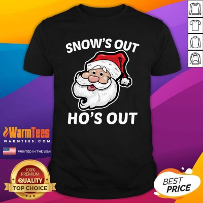 Wonderful Santa Claus Snow's Out Ho's Out Christmas Shirt - Design By Warmtees.com