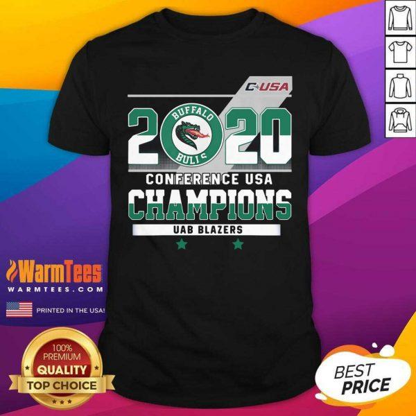 C-USA 2020 Buffalo Bulls Conference USA Champions UAB Blazers Shirt - Design By Warmtees.com