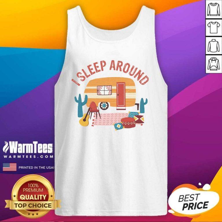 Camping I Sleep Around Tank Top - Design By Warmtees.com