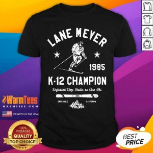 Lane Meyer 1985 K 12 Champion Shirt - Design By Warmtees.com