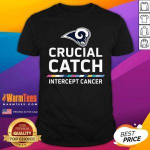 Los Angeles Rams Crucial Catch Intercept Cancer Shirt - Design By Warmtees.com