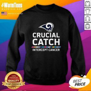 Los Angeles Rams Crucial Catch Intercept Cancer SweatShirt - Design By Warmtees.com