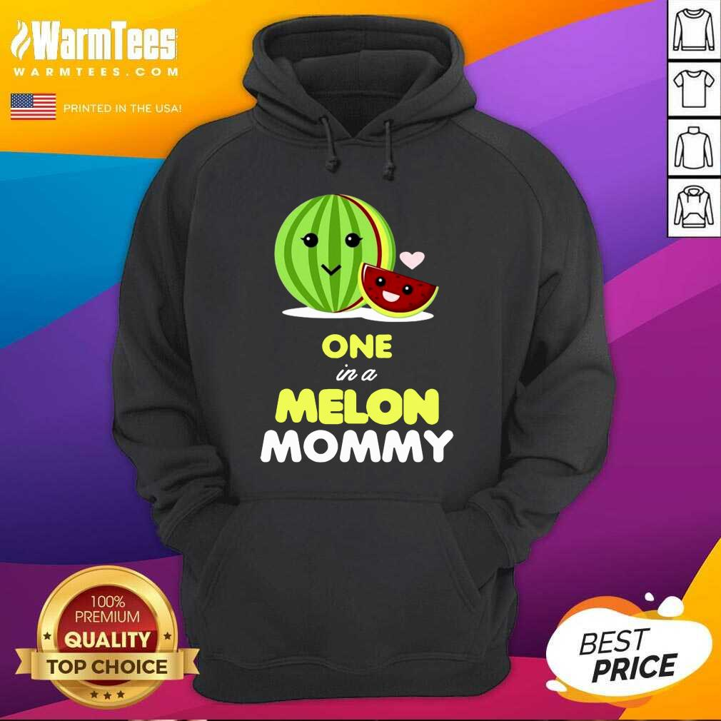 One In A Melon Mom Funny Fruit Watermelon Mom Hoodie  - Design By Warmtees.com