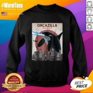 Orcazilla Killer Whale Orca Lovers SweatShirt - Design By Warmtees.com