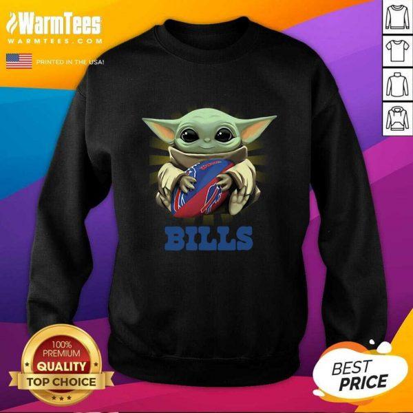 Baby Yoda Hug Buffalo Bills SweatShirt - Design By Warmtees.com