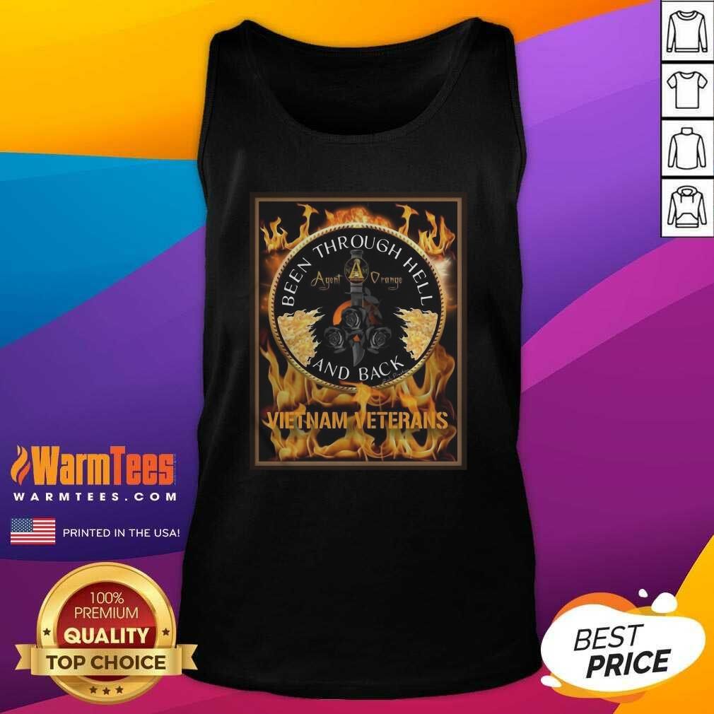 Been Through Hell Agent Orange And Back Vietnam Veterans Tank Top  - Design By Warmtees.com