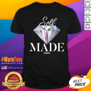 Diamond Self Made Fitness Let Go Shirt - Design By Warmtees.com