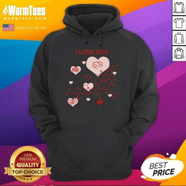 I Love You Oxytocin Hormone Hoodie - Design By Warmtees.com