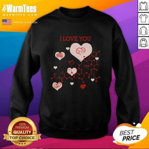 I Love You Oxytocin Hormone SweatShirt - Design By Warmtees.com