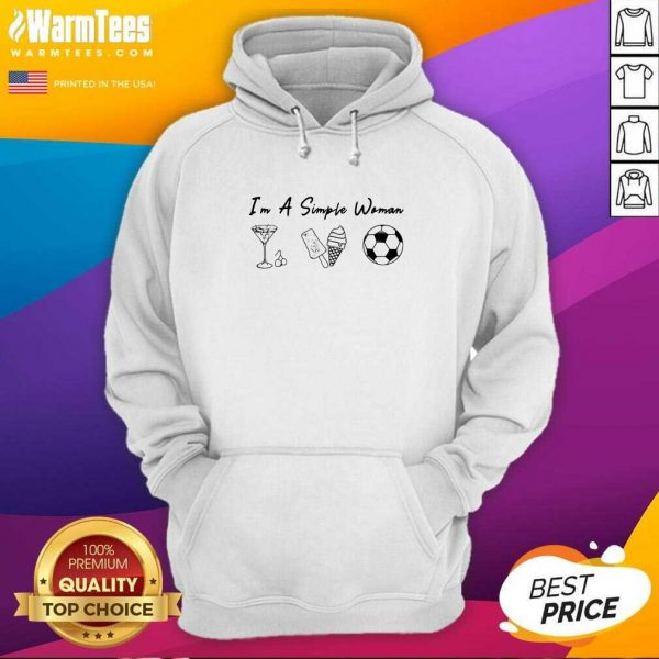I'm A Simple Woman Like Whiskey Ice Dream Soccer Hoodie - Design By Warmtees.com