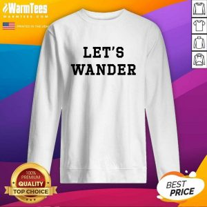 Let's Wanderlogo SweatShirt - Design By Warmtees.com