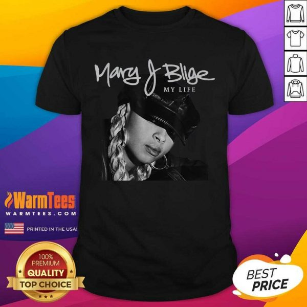 Mary J Blige My Life Tracklist Shirt - Design By Warmtees.com