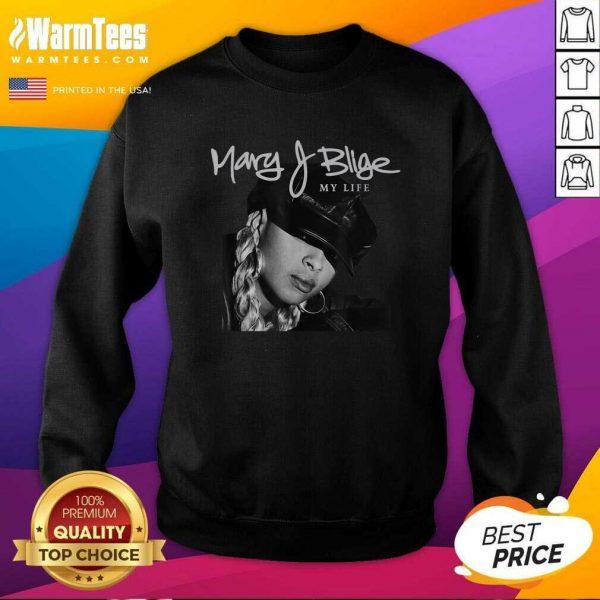 Mary J Blige My Life Tracklist SweatShirt - Design By Warmtees.com