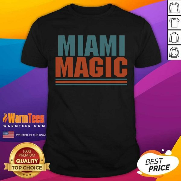 Miami Magic Shirt - Design By Warmtees.com