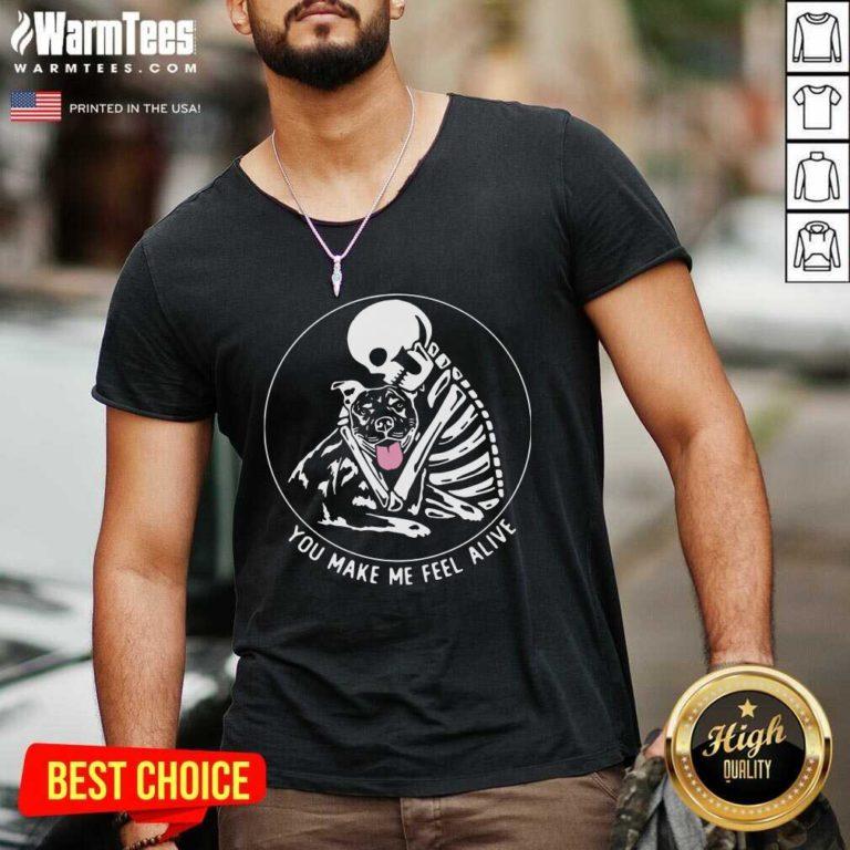 Skeleton Hug Pitbull You Make Me Feel Alive V-neck - Design By Warmtees.com