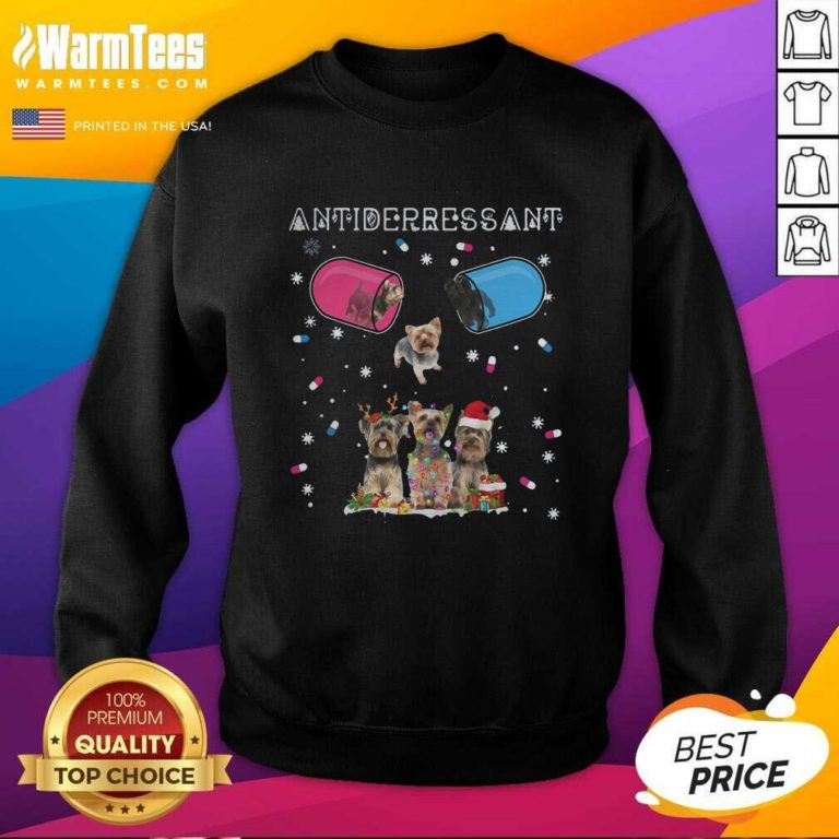 Yorkshire Terrier Antidepressant Ugly Christmas SweatShirt - Design By Warmtees.com