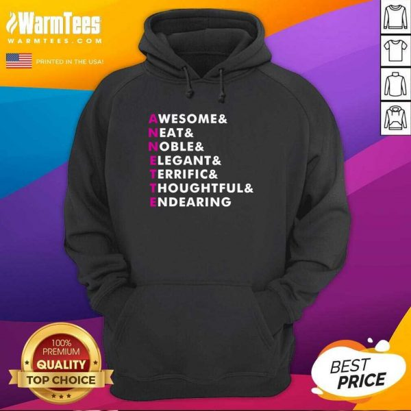 Annette Name Personalized Awesome Neat Noble Elegant Endearing Hoodie - Design By Warmtees.com