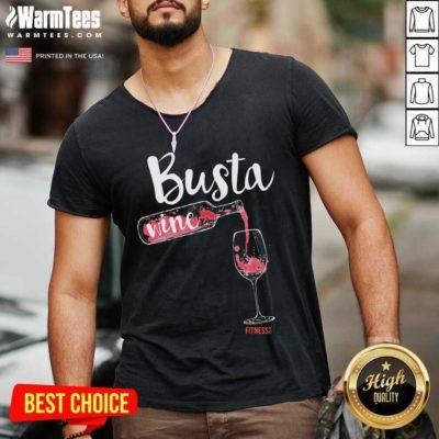 Busta Wine Fitness Let Go V-neck - Design By Warmtees.com