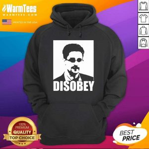 Edward Snowden Disobey Hoodie - Design By Warmtees.com