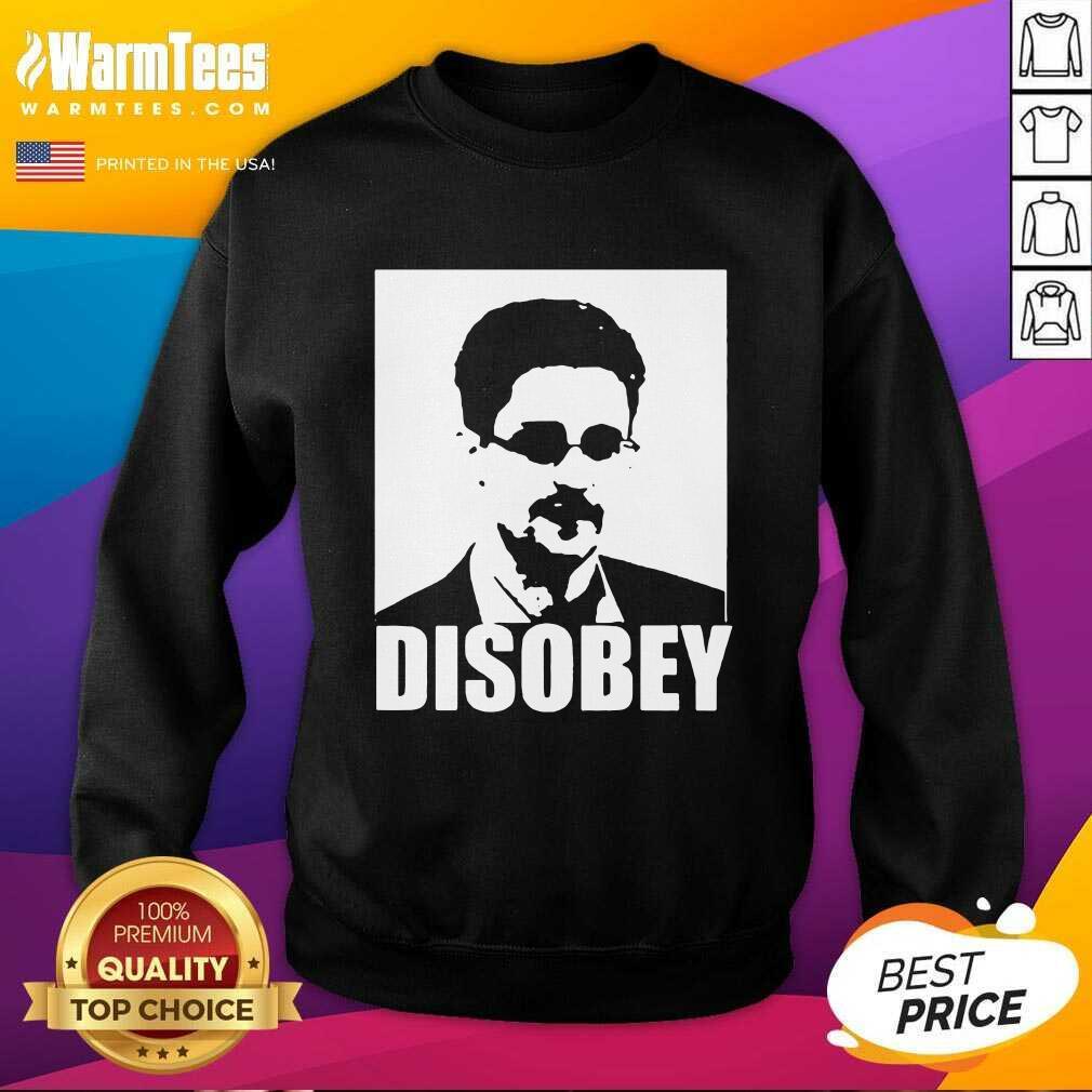 Edward Snowden Disobey SweatShirt  - Design By Warmtees.com
