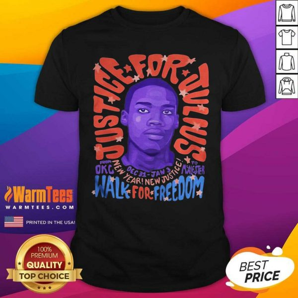 Justice For Julius Walk For Freedom Shirt - Design By Warmtees.com