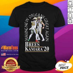Making New Orleans Great Again Brees Kamara 2020 Shirt - Design By Warmtees.com