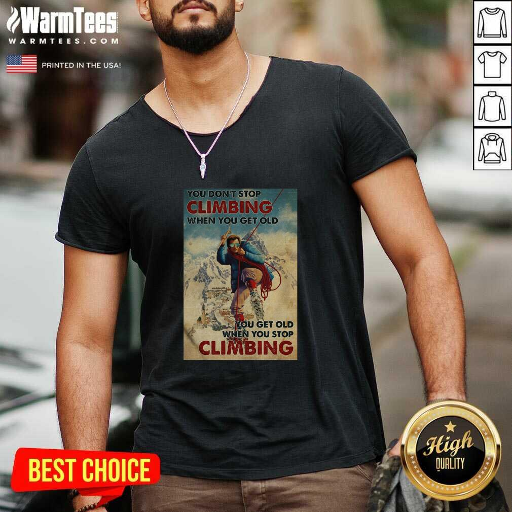 Mountaineering You Don't Stop Climbing When You Get Old V-neck  - Design By Warmtees.com