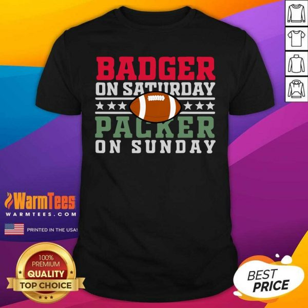 Badger On Saturday Packer On Sunday Shirt - Design By Warmtees.com