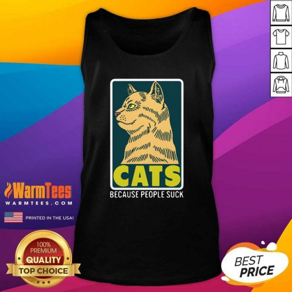 Cats Because People Suck Tank Top - Design By Warmtees.com