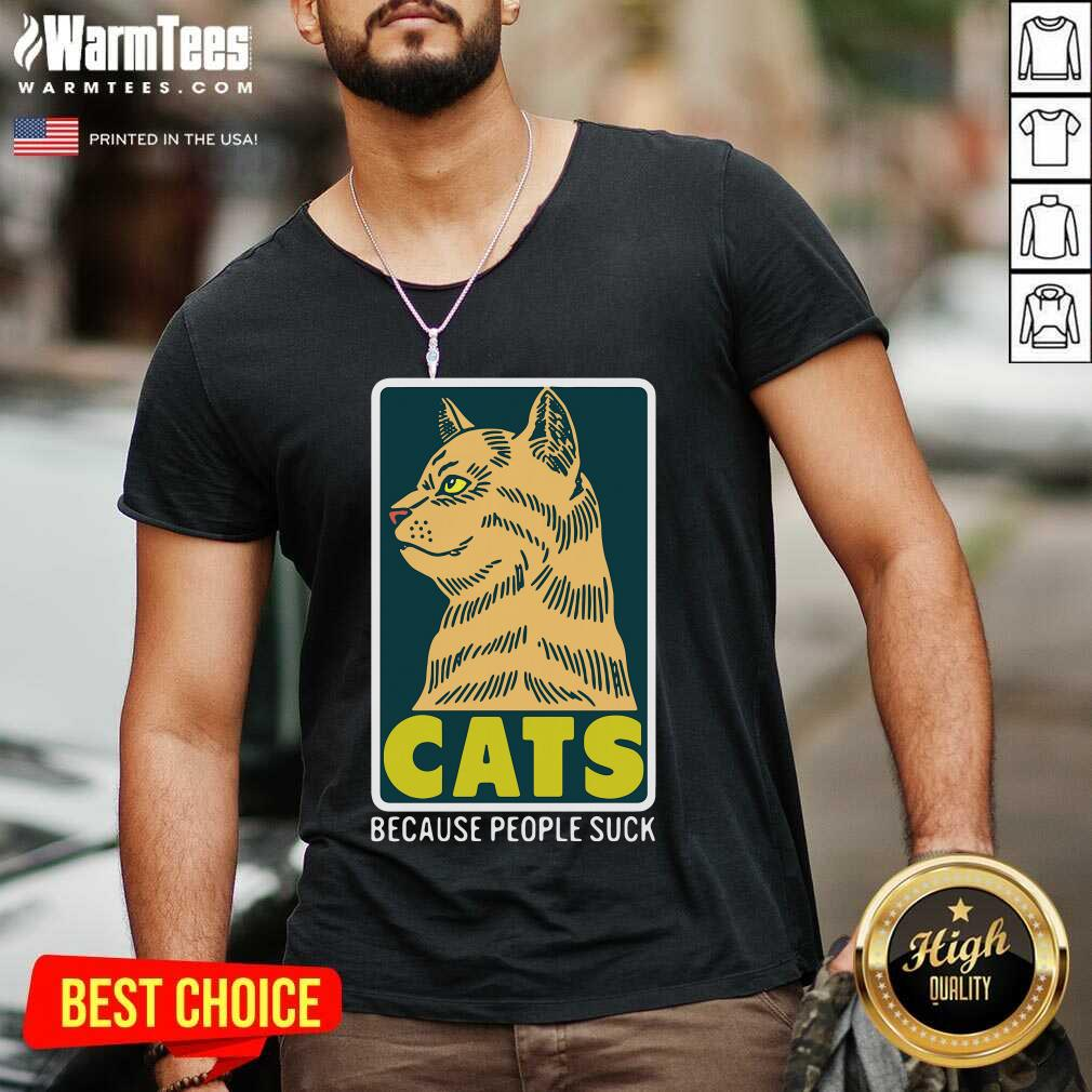 Cats Because People Suck V-neck  - Design By Warmtees.com
