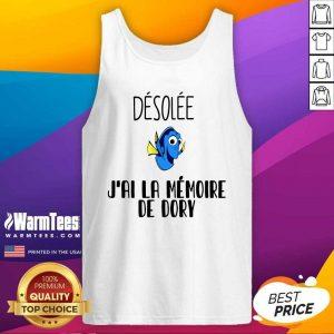 Dory Desolee J'ai La Memoire De Dory Tank Top - Design By Warmtees.com