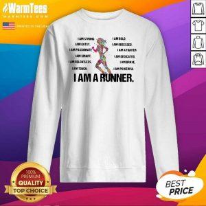 I Am Strong I AM Bold I Am Gutsy I Am Obsessed I Am A Runner SweatShirt - Design By Warmtees.com