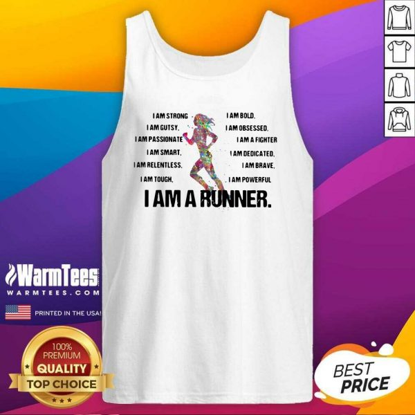 I Am Strong I AM Bold I Am Gutsy I Am Obsessed I Am A Runner Tank Top - Design By Warmtees.com