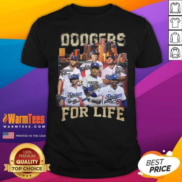 Los Angeles Dodgers Baseball For Life Signatures Shirt - Design By Warmtees.com