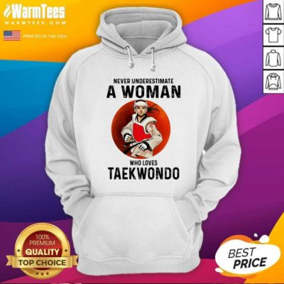 Never Underestimate A Woman Who Loves Taekwondo The Moon Hoodie - Design By Warmtees.com